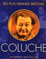 Coluche - ses plus grands sketches