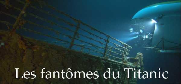Les fant mes du titanic actu for Titanic epave interieur